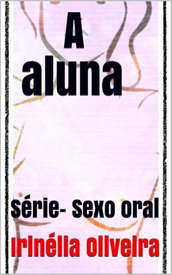 A aluna - Conto erótico - cover