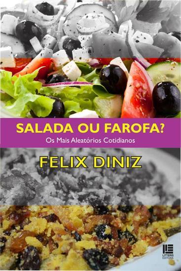 Salada ou farofa? - Os mais aleatórios cotidianos - cover
