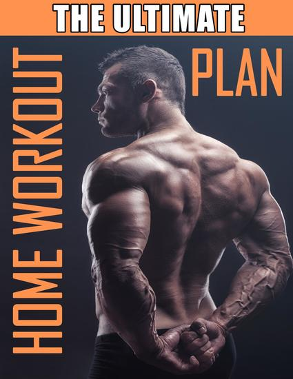 The Ultimate Home Workout Plan - How to Get Ripped at Home with Minimal Equipment Workout at Home Book Home Workout Bible - cover