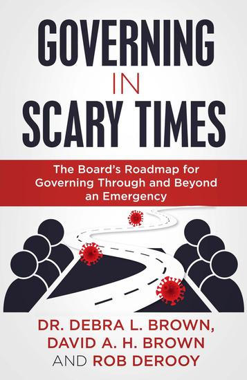 Governing in Scary Times - The Board's Roadmap for Governing Through and Beyond an Emergency - cover
