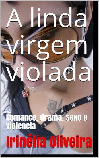 A linda virgem - Erótico drama romance e muito sexo! - cover