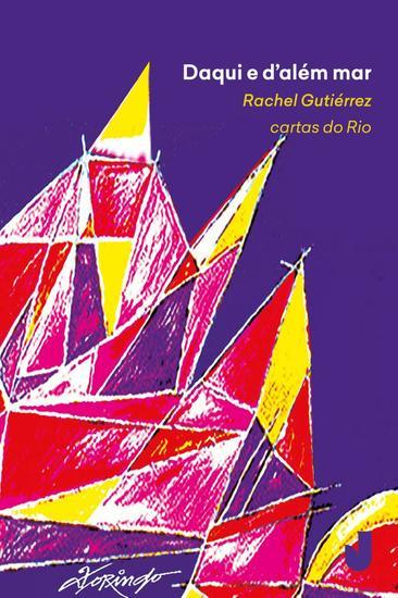 Daqui e d'além mar - Cartas do Rio - cover