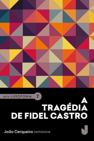 A Tragédia de Fidel Castro - cover