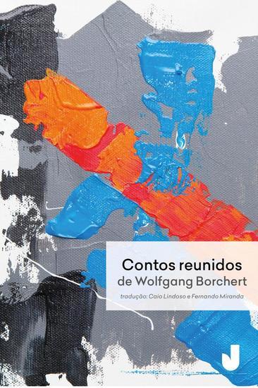 Contos reunidos de Wolfgang Borchert - cover