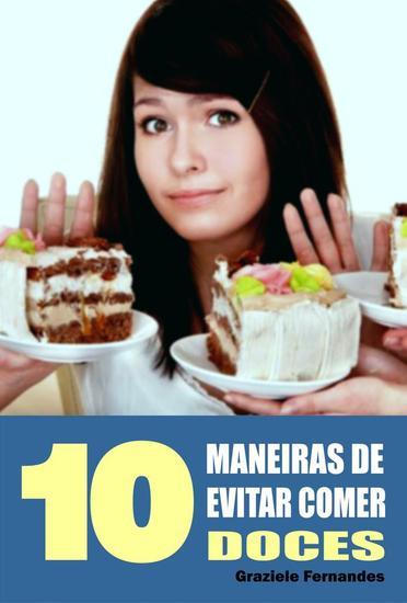 10 Maneiras de evitar comer doces - cover