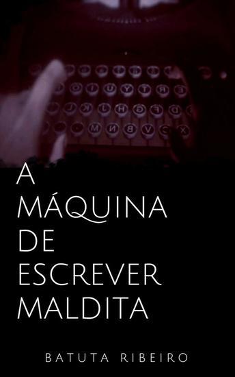 A Máquina de escrever maldita - cover