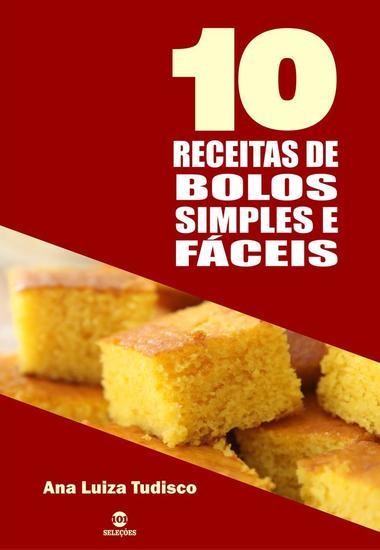 10 Receitas de bolos simples e fáceis - cover