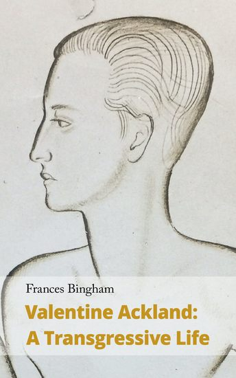 Valentine Ackland - A Transgressive Life - cover