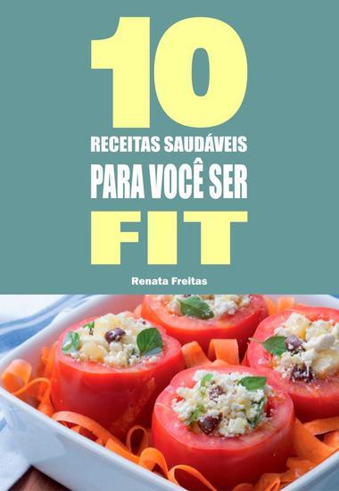10 Receitas saudáveis para você ser fit - cover