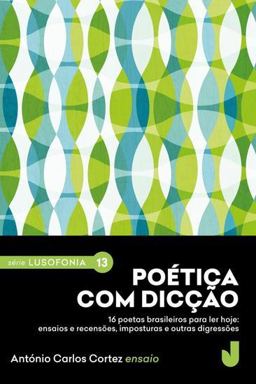 Poética com dicção - 16 poetas brasileiros para ler hoje - cover