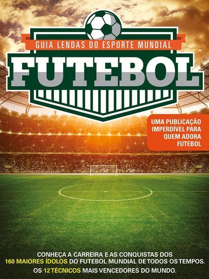 Guia Lendas do Esporte Mundial Futebol - cover