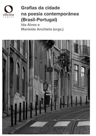 Grafias da cidade na poesia contemporânea (Brasil-Portugal) - cover