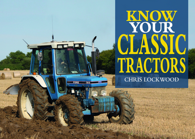 Know Your Classic Tractors 2nd Edition - cover