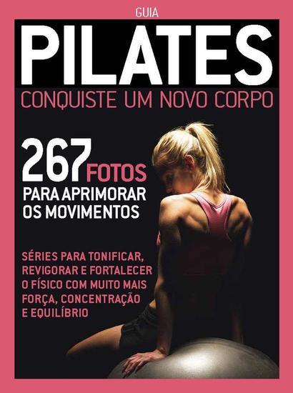 Guia Pilates Conquiste um Novo Corpo - Guia Pilates - cover