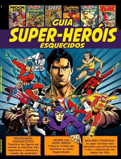Guia Super Heróis Esquecidos - Guia Super Heróis Esquecidos - cover