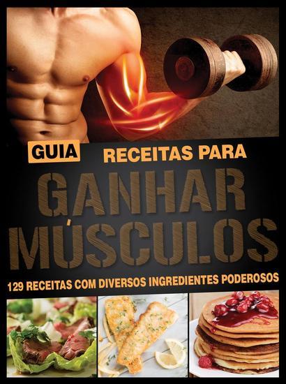 Guia Receitas para Ganhar Músculos - Guia Receitas - cover