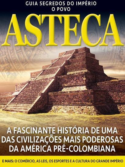 Guia Segredos do Império - Astecas - Guia Segredos do Império - cover