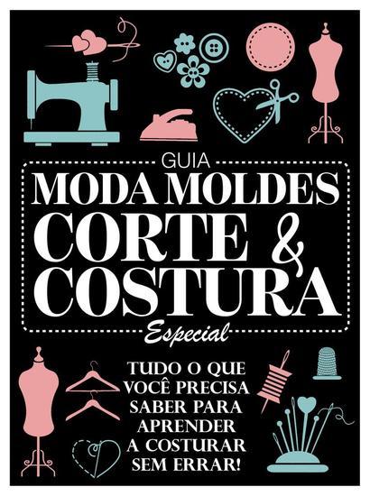 Guia Moda Moldes Corte e Costura Especial - Guia Moda Moldes - cover