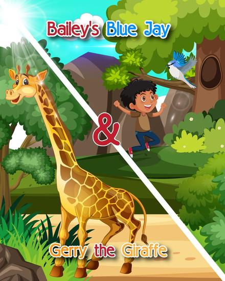 Bailey's Blue Jay and Gerry the Giraffe - cover