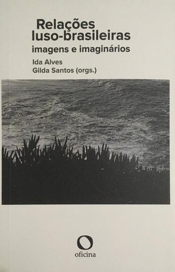 Relações luso-brasileiras - imagens e imaginários - cover