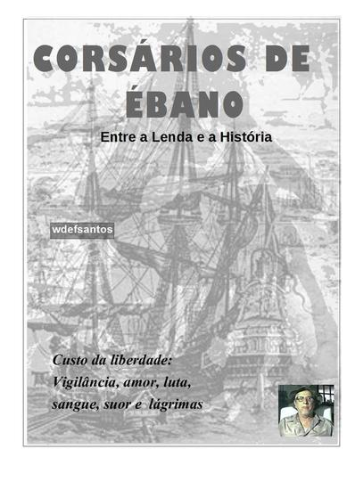 Corsários de Ébano - Entre a lenda e a História - cover