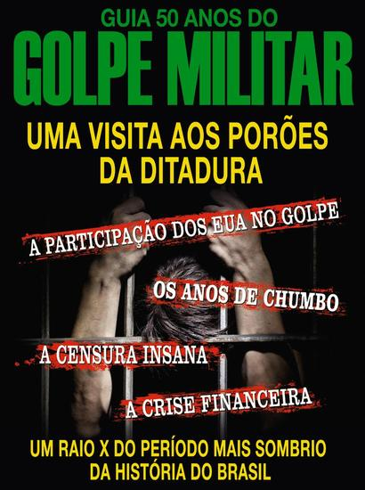 Guia 50 Anos do Golpe Militar - Guia 50 Anos do Golpe Militar - cover