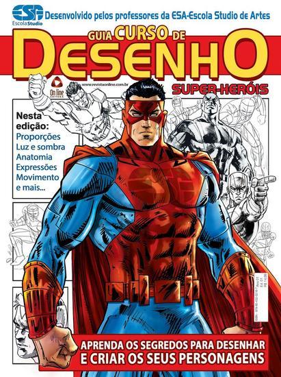 Guia Curso de Desenho Super Heróis - Guia Curso de Desenho Super Heróis - cover