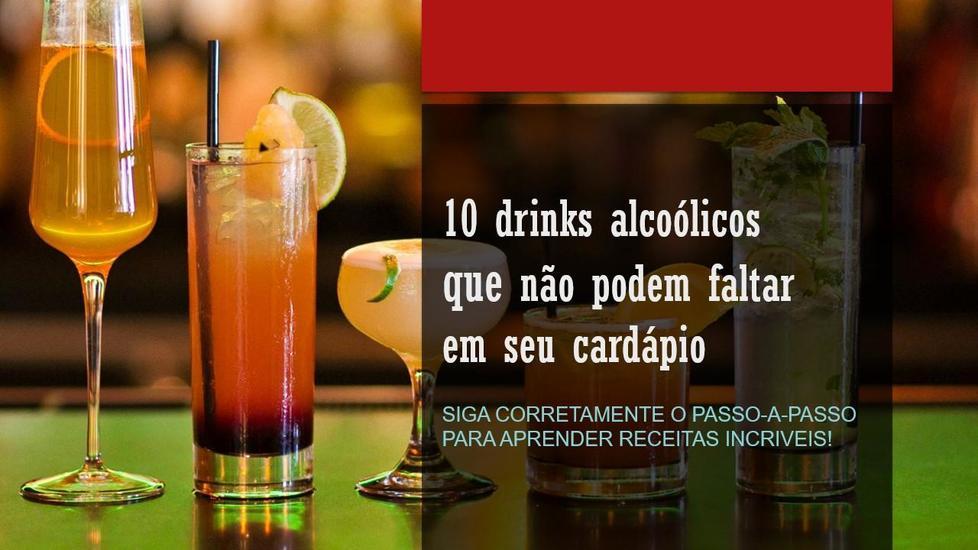 10 drink alcoólicos exclusivos e fáceis - para seu cardápio - cover