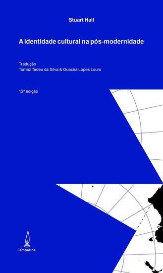 A identidade cultural na pós-modernidade - cover