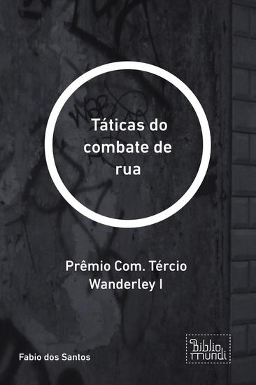 Táticas do combate de rua - Prêmio Com Tércio Wanderley I - cover