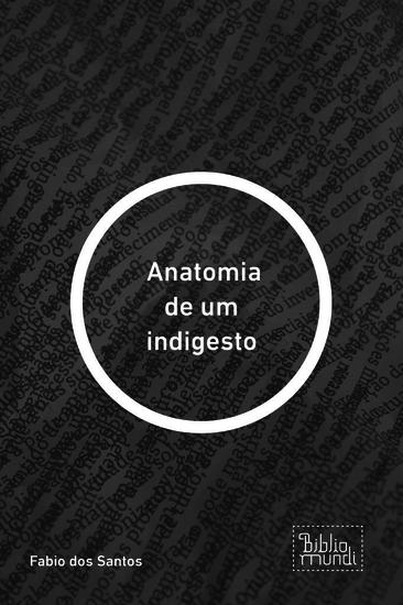 Anatomia de um indigesto - cover