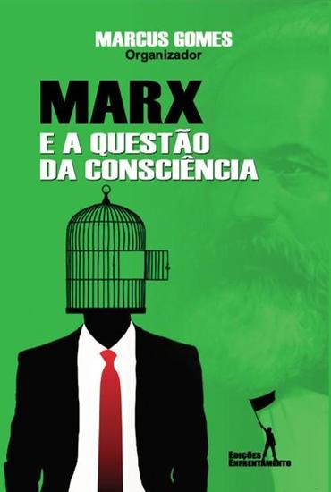 Marx e a Questão da Consciência - cover
