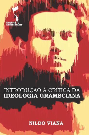Introdução à Crítica da Ideologia Gramsciana - cover