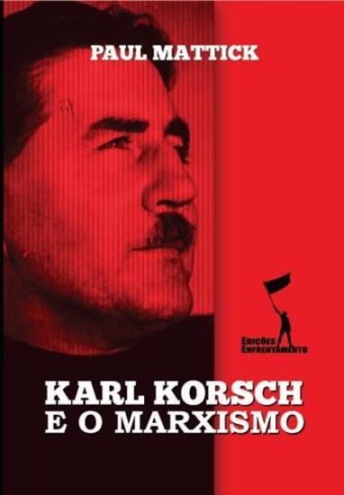 Karl Korsch e o Marxismo - cover