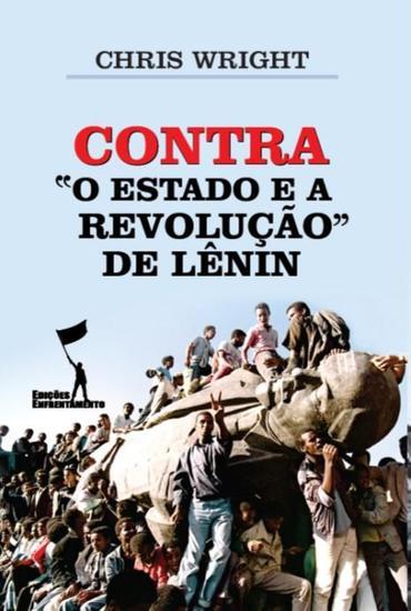 Contra 'O Estado e a Revolução' de Lênin - cover