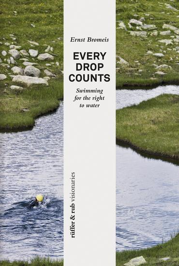 rüffer&rub visionär Every Drop Counts - Swimming for the Right to Water - cover