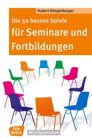 Die 50 besten Spiele für Seminare und Fortbildungen - eBook - cover