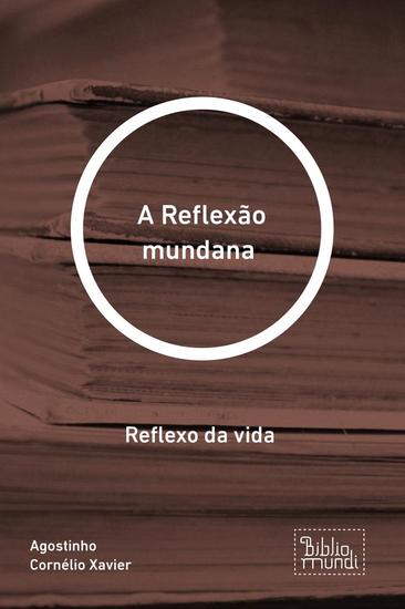 A Reflexão mundana - Reflexo da vida - cover