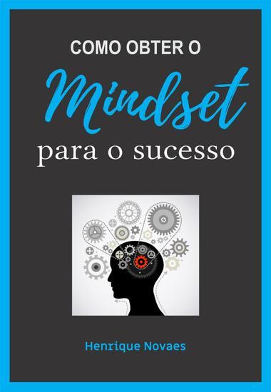 Como obter o Mindset para o sucesso - cover