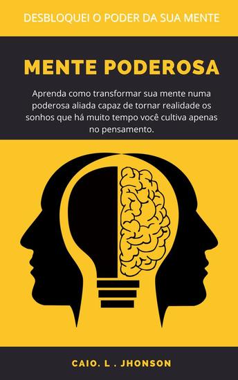 Mente Poderosa - Aprenda como transformar sua mente numa poderosa aliada - cover