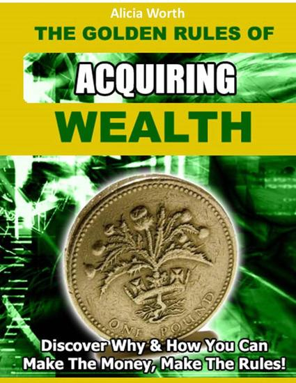 The Golden Rules of Acquiring Wealth - cover