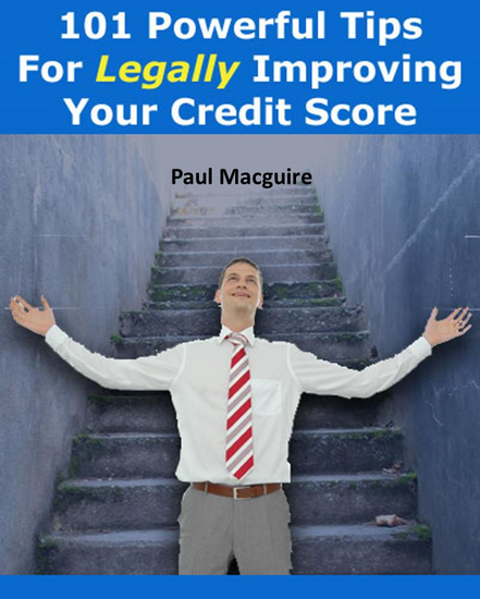 101 Powerful Tips For Legally Improving Your Credit Score - cover