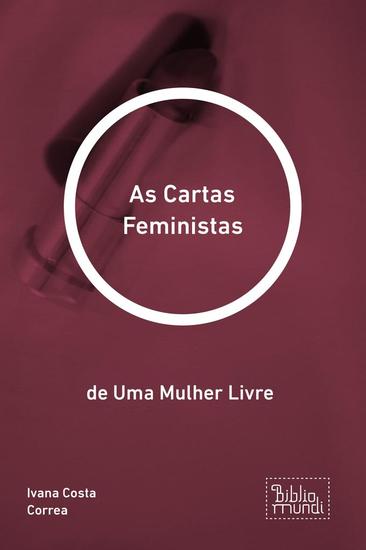 As Cartas Feministas - de Uma Mulher Livre - cover