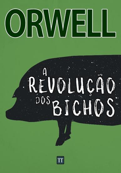 A Revolução dos Bichos - cover