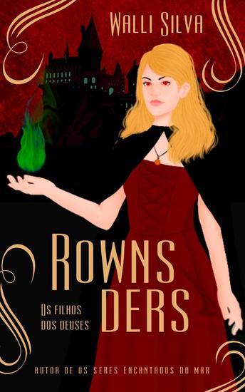 Rownsders - Os filhos dos deuses - cover