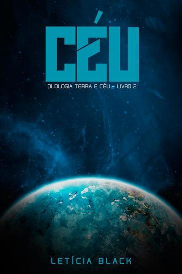 Céu - Duologia Terra e Céu - Livro 2 - cover