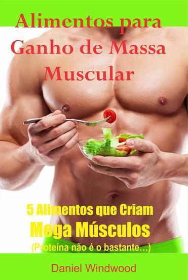 Alimentos para ganho de massa muscular - cover