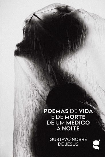 Poemas de vida e de morte de um médico à noite - cover