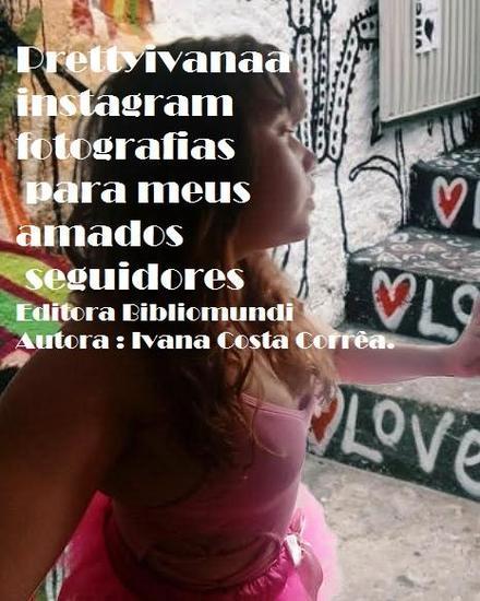 O Album de Prettyivanaa - Fotografias Para Meus Seguidores Amados - cover