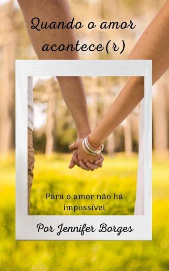 Quando o amor acontece(r) - Para o amor não há nada impossível - cover
